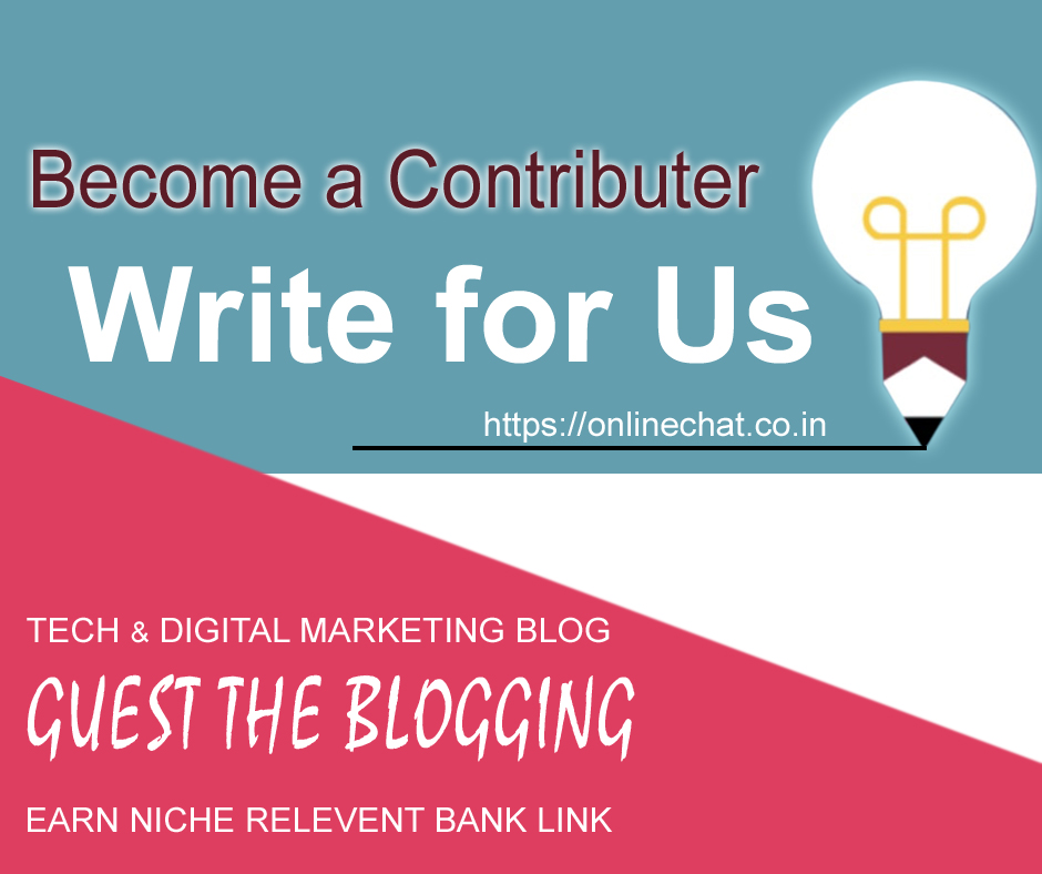 Write for us Chat Contents, Web Design, Technology News Submit Guest Post